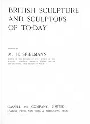 Cover of: British sculpture and sculptors of today by Marion Harry Spielmann, Spielmann, M. H.