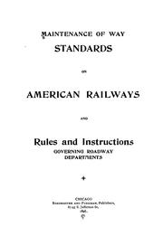 Cover of: Maintenance of way standards on American railways | Frederick A. Smith