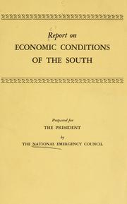 Cover of: Report on economic conditions of the South. by National Emergency Council (U.S.)