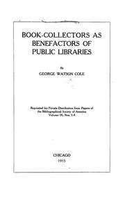 Cover of: Book-collectors as benefactors of public libraries