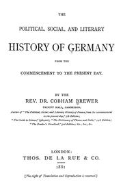 Cover of: The political, social, and literary history of Germany from the commencement to the present day
