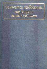Cover of: Composition and rhetoric for schools