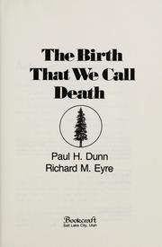 Cover of: The Birth That We Call Death