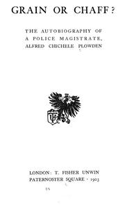 Cover of: Grain or chaff? | Plowden, Alfred Chichele