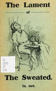 Cover of: The lament of the sweated