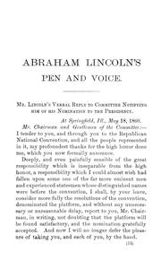 Cover of: Abraham Lincoln's pen and voice: being a complete compilation of his letters, civil, political, and military, also his public addresses, messages to Congress, inaugurals and others, as well as proclamations upon various public concerns.