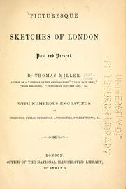 Cover of: Picturesque sketches of London | Miller, Thomas