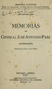 Cover of: Memorias del general José Antonio Páez