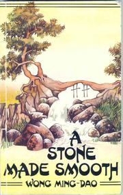 Cover of: A Stone Made Smooth by Mingdao Wang