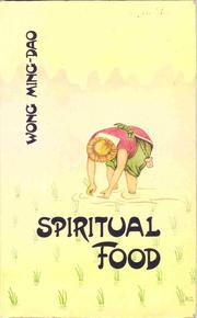 Cover of: Spiritual Food by Wong Ming-Dao