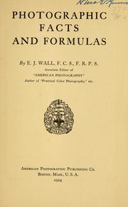 Cover of: Photographic facts and formulas by E. J. Wall