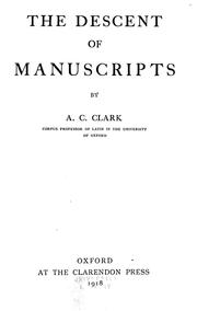 Cover of: The descent of manuscripts by Albert Curtis Clark