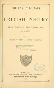 Cover of: The family library of British poetry from Chaucer to the present time: (1350-1878.)