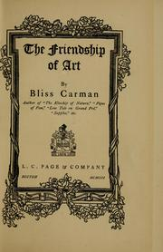The friendship of art by Bliss Carman