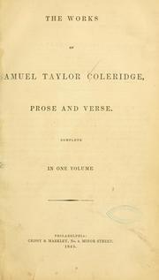 Cover of: The works of Samuel Taylor Coleridge: prose and verse.