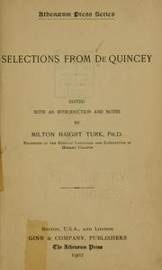 Cover of: Selections from De Quincey: including Joan of Arc, The English mail coach, Levana and Our ladies of sorrow, and Savannah la mar