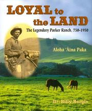 Cover of: Loyal to the land | Billy Bergin