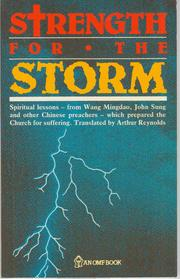 Cover of: Strength for the Storm by Wang Mingdao,  John Sung, et al
