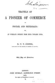 Cover of: Travels of a pioneer of commerce in pigtail and petticoats | T. T. Cooper