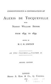Correspondence & conversations of Alexis de Tocqueville with Nassau William Senior from 1834 to 1859 by Alexis de Tocqueville