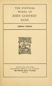 Cover of: The poetical works of John Godfrey Saxe