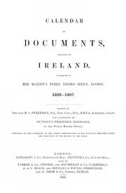 Cover of: Calendar of documents, relating to Ireland: preserved in Her Majesty's Public Record Office, London, 1171-1307.