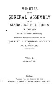 Cover of: Minutes of the General Assembly of the General Baptist churches in England | General Association of General Baptists. General Assembly.