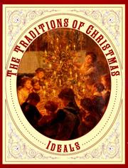 Cover of: The traditions of Christmas | Nancy J. Skarmeas