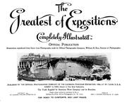 Cover of: The greatest of expositions completely illustrated