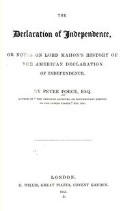 Cover of: The Declaration of Independence, or, Notes on Lord Mahon's history of the American independence