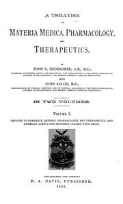 Cover of: A treatise on materia medica, pharmacology, and therapeutics | John Vietch Shoemaker