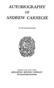 Cover of: Autobiography of Andrew Carnegie