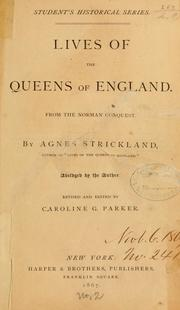 Cover of: Lives of the queens of England