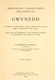 Cover of: Historical collections relating to Gwynedd | Howard Malcolm Jenkins