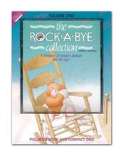 Cover of: The Rock-a-bye Collection | J. Aaron Brown