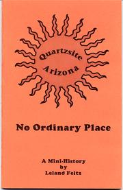 Cover of: Quartzsite, Arizona, no ordinary place
