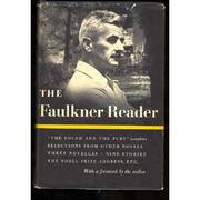 Cover of: The Faulkner reader | William Faulkner