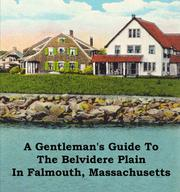 Cover of: A Gentleman's Guide To The Belvidere Plain in Falmouth, Massachusetts