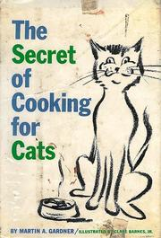 Cover of: The Secret of Cooking for Cats | Martin A. Gardner