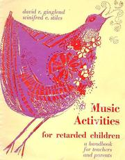 Music activities for retarded children by David R. Ginglend