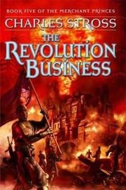 Cover of: The revolution business: Book Five of the Merchant Princes