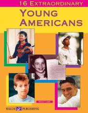 Cover of: 16 Extraordinary Young Americans (Extraordinary Americans)