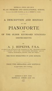 Cover of: A description and history of the pianoforte and of the older keyboard stringed instruments