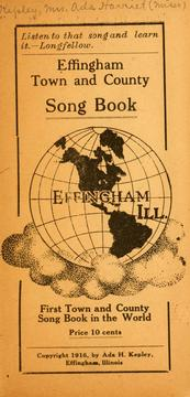 Effingham town and country song book .. by Ada H. Kepley