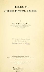 Cover of: Pioneers of modern physical training | Leonard, Fred Eugene