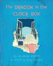 Cover of: dragon in the clock box. | M. Jean Craig