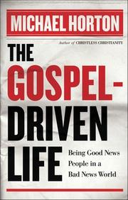Cover of: The Gospel-driven life