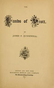 Cover of: The lands of Scott. | James Frothingham Hunnewell