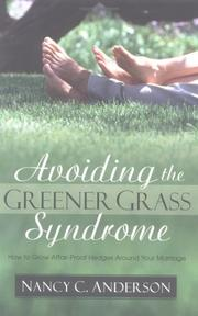 Cover of: Avoiding the Greener Grass Syndrome | Nancy C. Anderson