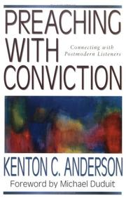 Cover of: Preaching with Conviction | Kenton C. Anderson